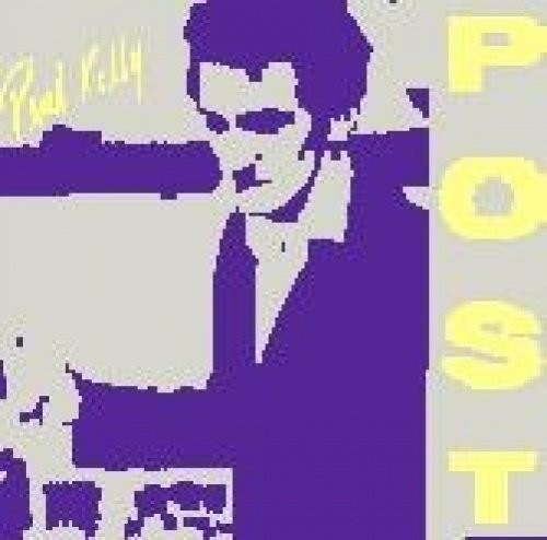 Paul Kelly - Post (Aus)