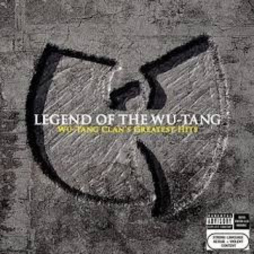 Legend Of The Wu-tang Clan: Wu-tang Clan's Greatest Hits [Explicit Content]
