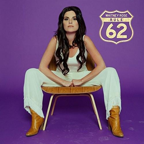 Whitney Rose - Rule 62 [LP]