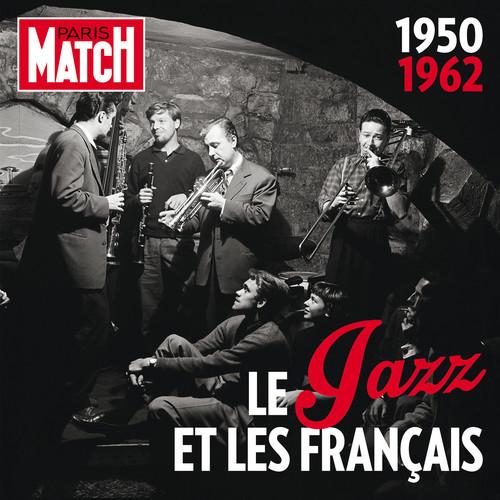 Paris Match: Jazz in France 1950-1962 /  Various
