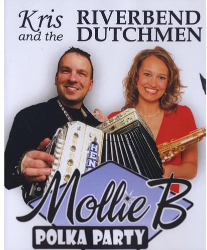 Kris & Riverbend Dutchmen Live