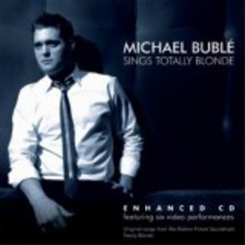 Michael Bublé-Sings Totally Blonde