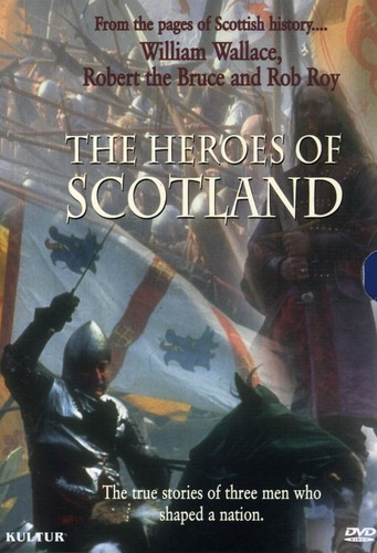 The Heroes of Scotland
