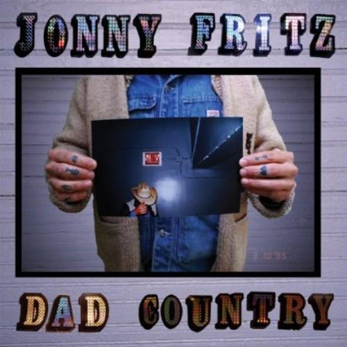 Jonny Fritz - Dad Country