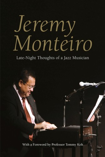 - Jeremy Monteiro: Late Night Thoughts of a Jazz Musician