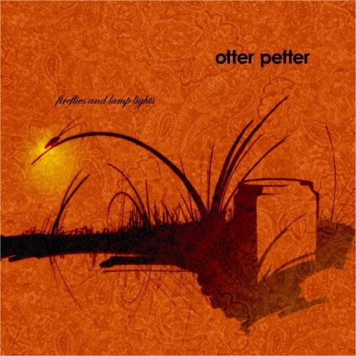 Petter, Otter : Fireflies & Lamp Lights