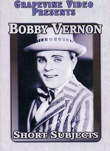 Bobby Vernon Comedies: Six Shorts