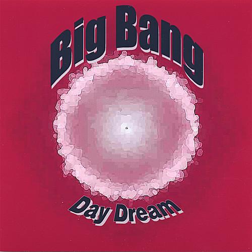 Big Bang-Day Dream