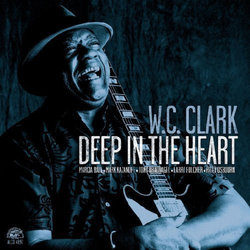 W.C. Clark - Deep in the Heart