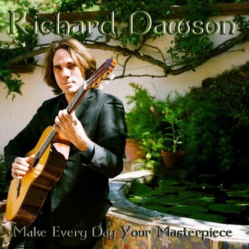 Richard Dawson - Make Every Day Your Masterpiece