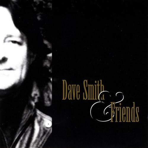 Dave Smith & Friends