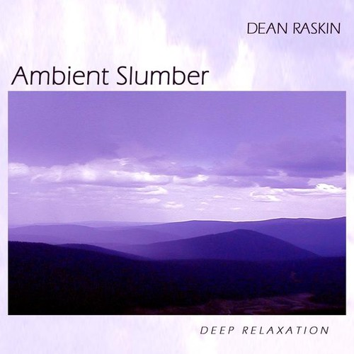 Ambient Slumber: Deep Relaxation