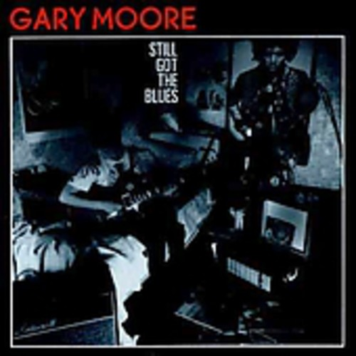 Gary Moore - Still Got The Blues [Import]