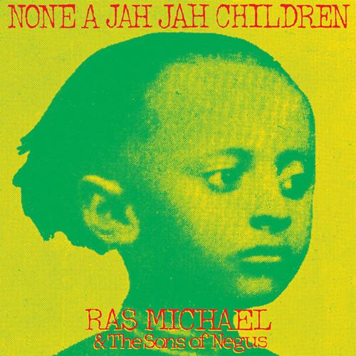 Ras Michael & The Sons Of Negus - None A Jah Jah Children
