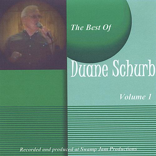 Best of Duane Schurb 1