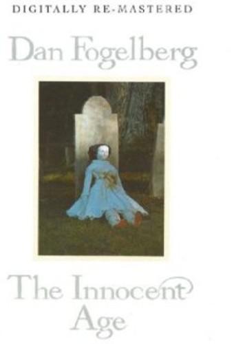 Dan Fogelberg - Innocent Age [Import]