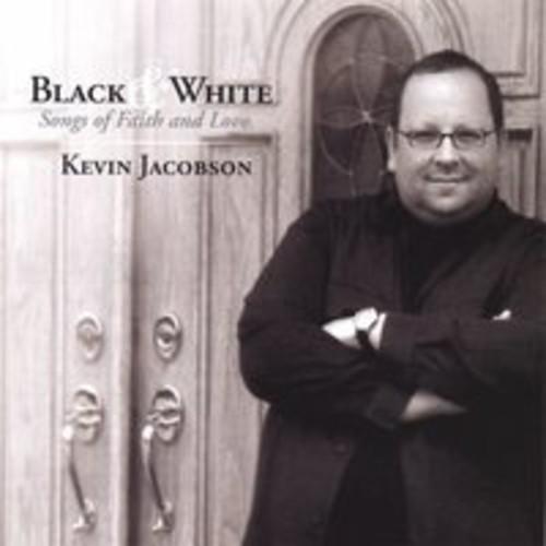 Black & White: Songs of Faith & Love