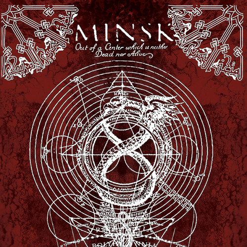 Minsk - Out Of A Center Which Is Neither Dead Nor Alive