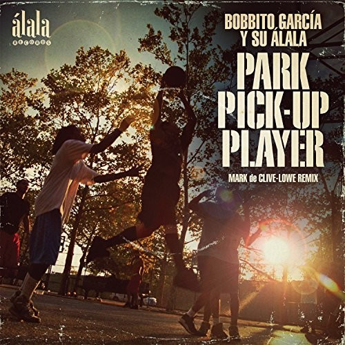 Park Pick-Up Player (Mark de Clive-Lowe Remix)