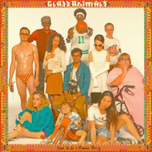 Glass Animals - How To Be A Human Being [LP]