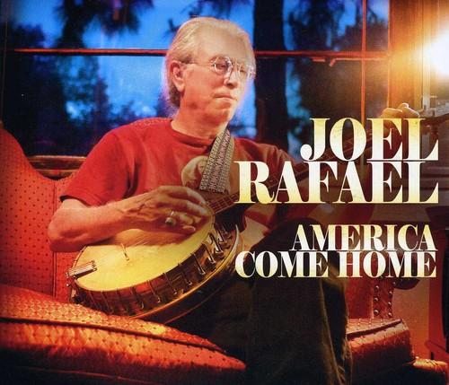 Joel Rafael - America Come Home