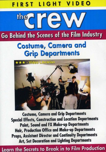 Costume, Camera and Grip Departments
