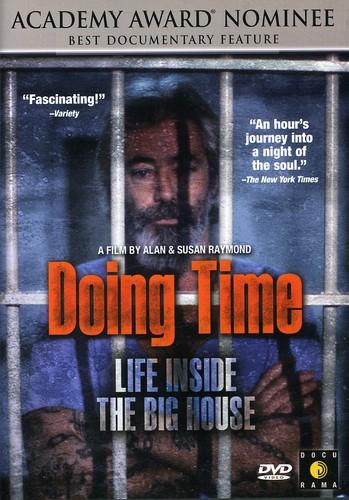 Doing Time: Life Inside the Big House