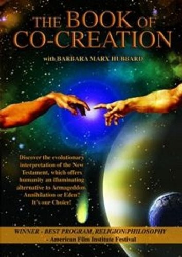 The Book of Co-Creation With Barbara Mark Hubbard