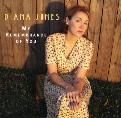 Diana Jones - My Remembrance of You