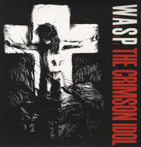 W.A.S.P. - Crimson Idol [Vinyl]