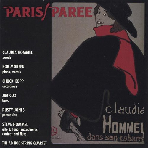 Paris/ Paree: Claudia Hommel Dans Son Cabaret
