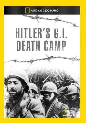 Hitlers G.I. Death Camp