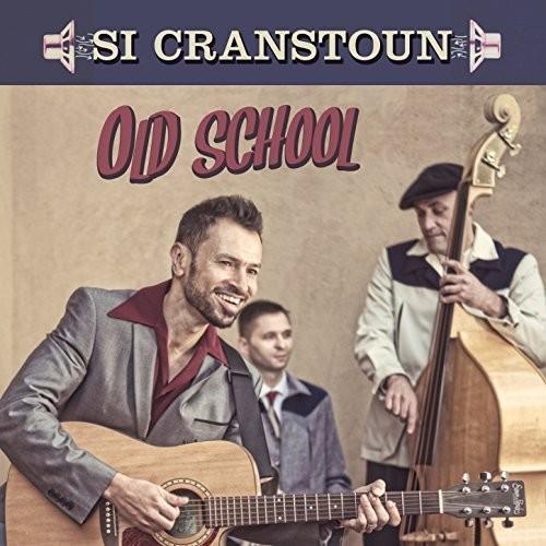 Si Cranstoun - Old School (Uk)