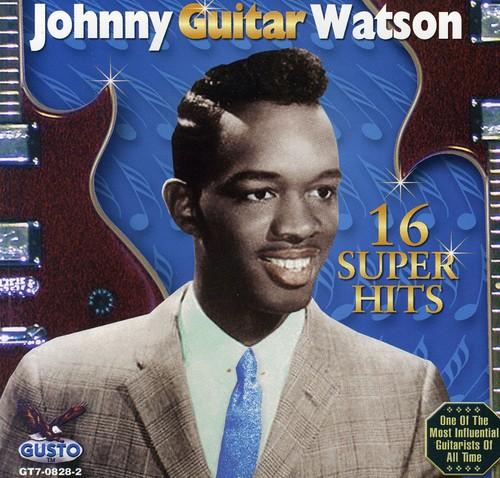 Johnny Watson Guitar - 16 Super Hits