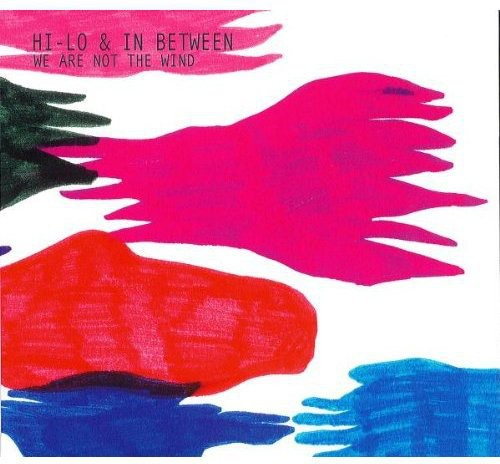 We Are Not the Wind [Import]