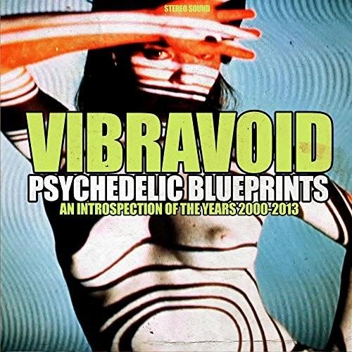 Vibravoid - Psychedelic Blueprints