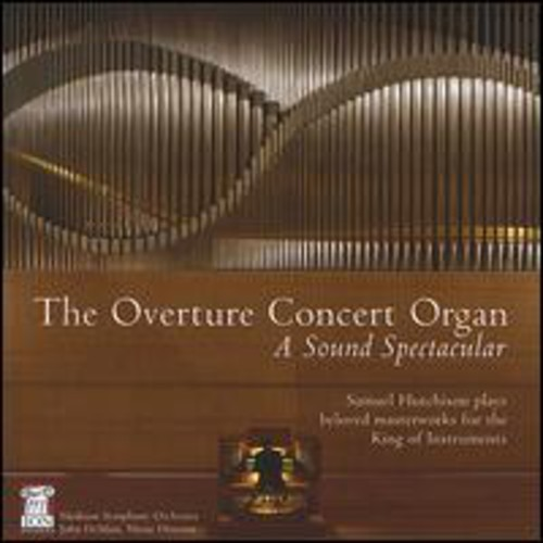 Overture Concert Organ: Sound Spectacular