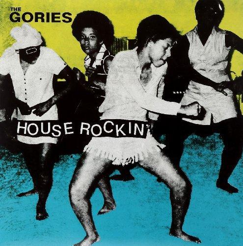 The Gories - Houserockin
