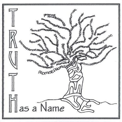 Truth Has a Name