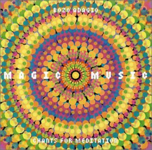 Magic Music-Chants for Meditation