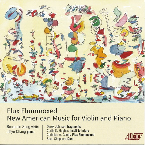 Flux Flummoxed: New American Music for Violin &