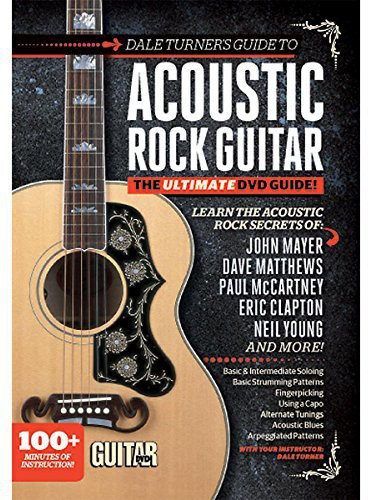 Dale Turner's Guide to Acoustic Rock Guitar