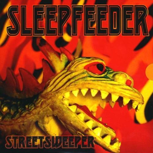 Sleepfeeder : Streetsweeper