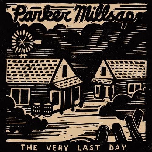 Parker Millsap - The Very Last Day [Vinyl]