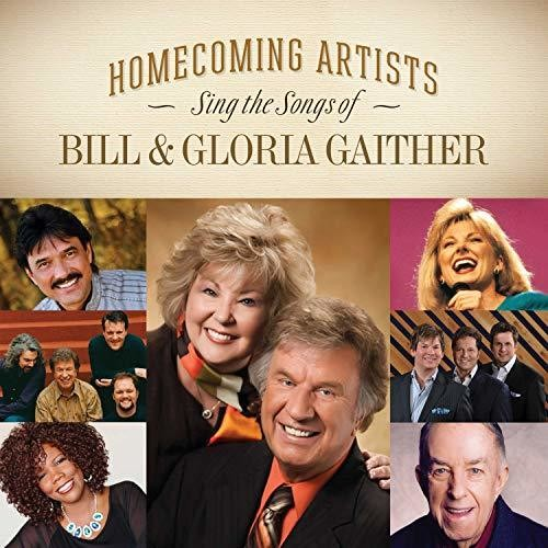 Various Artists - Homecoming Artists Sing The Songs Of Bill & Gloria