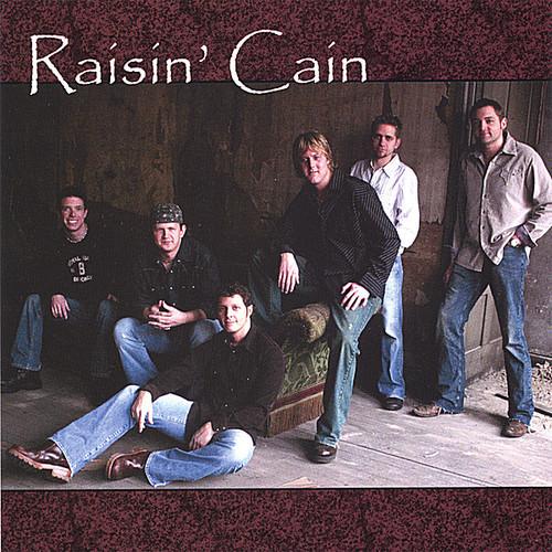 Raisin' Cain