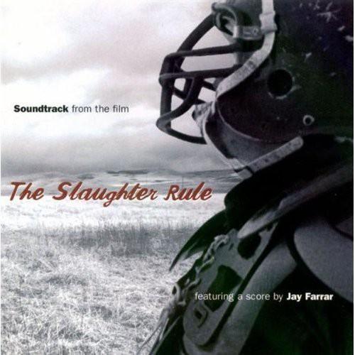 Slaughter Rule (Original Soundtrack)