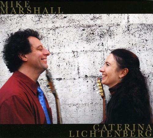 Mike Marshall and Caterina Lichtenberg