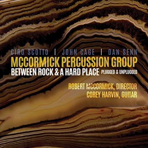 McCormick Percussion Group - Between Rock & A Hard Place