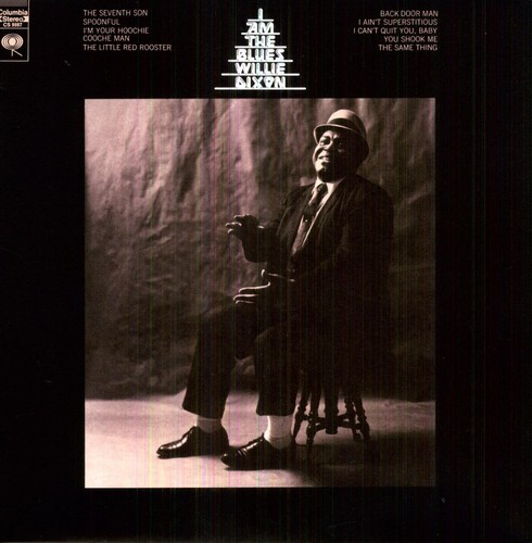 Willie Dixon - I Am The Blues [Import]
